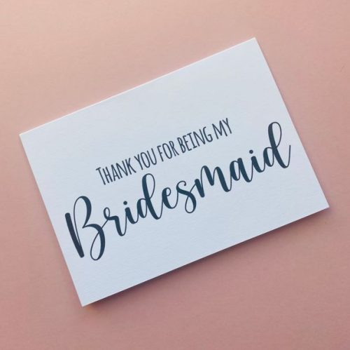 """""""Thank You For Being My Bridesmaid"""" Card"""