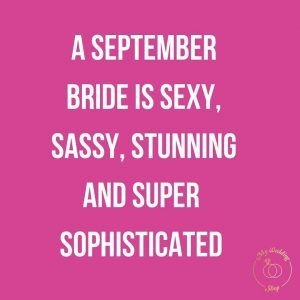 A September Bride Is