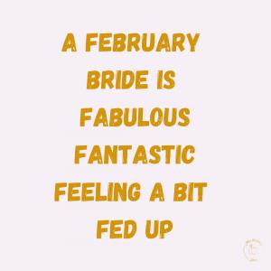 February Bride 2021