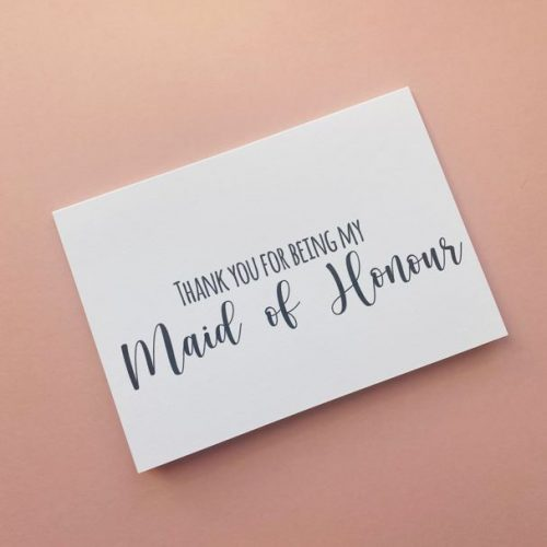 """""""Thank You For Being My Maid of Honour"""" Card"""