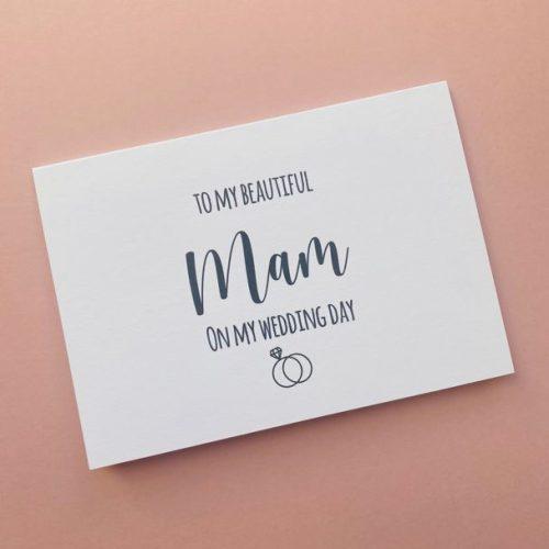 """To My Mam On My Wedding Day"" Card"